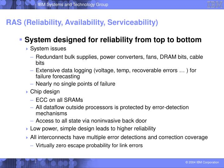 RAS (Reliability, Availability, Serviceability)