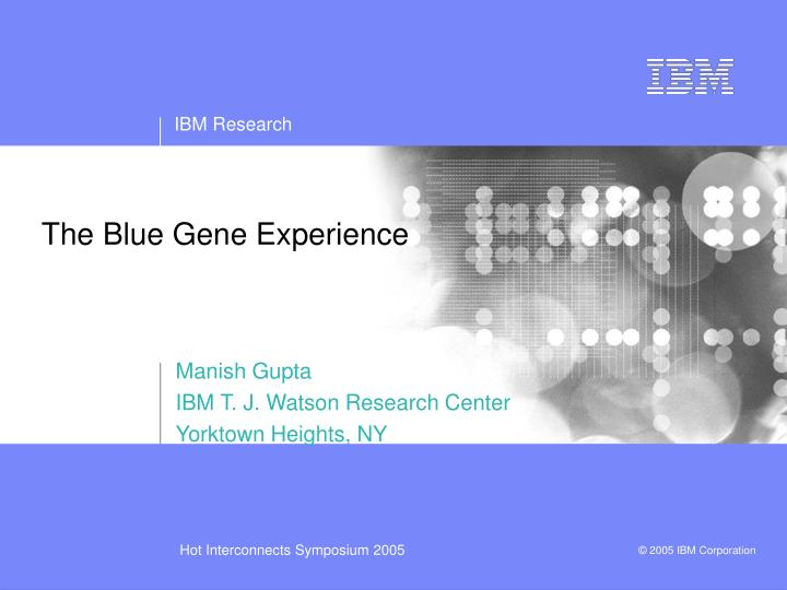 The blue gene experience