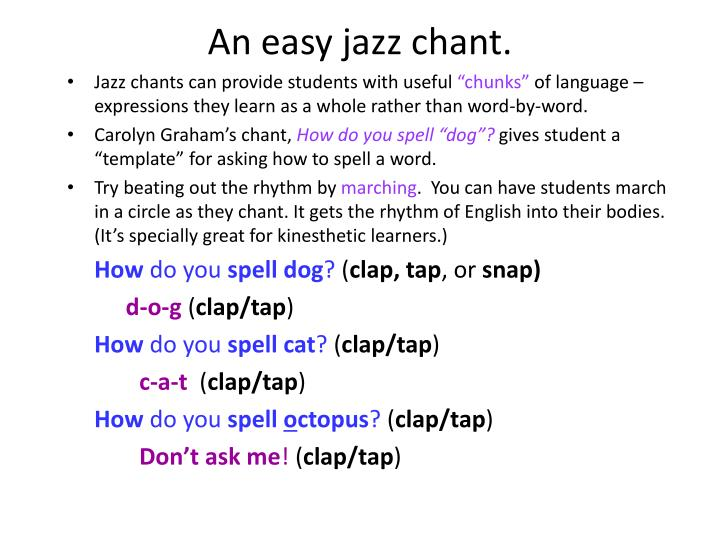 An easy jazz chant.