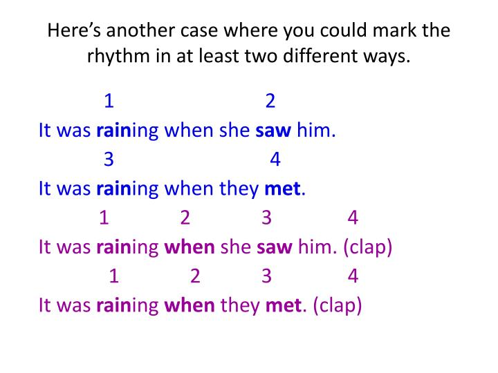Here's another case where you could mark the rhythm in at least two different ways.