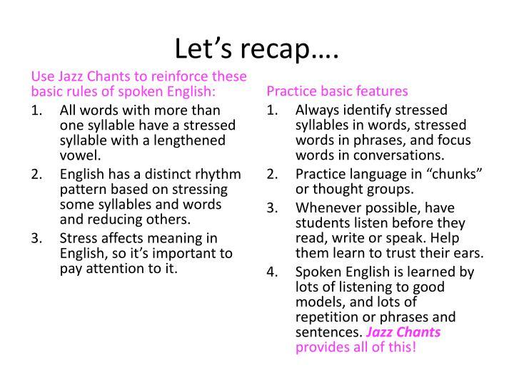 Let's recap….