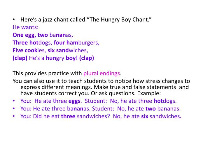 "Here's a jazz chant called ""The Hungry Boy Chant."""