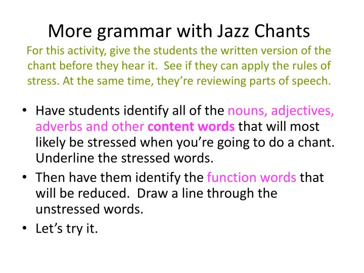 More grammar with Jazz Chants