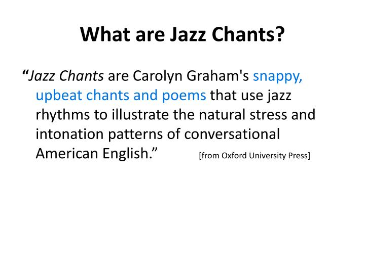 What are Jazz Chants?