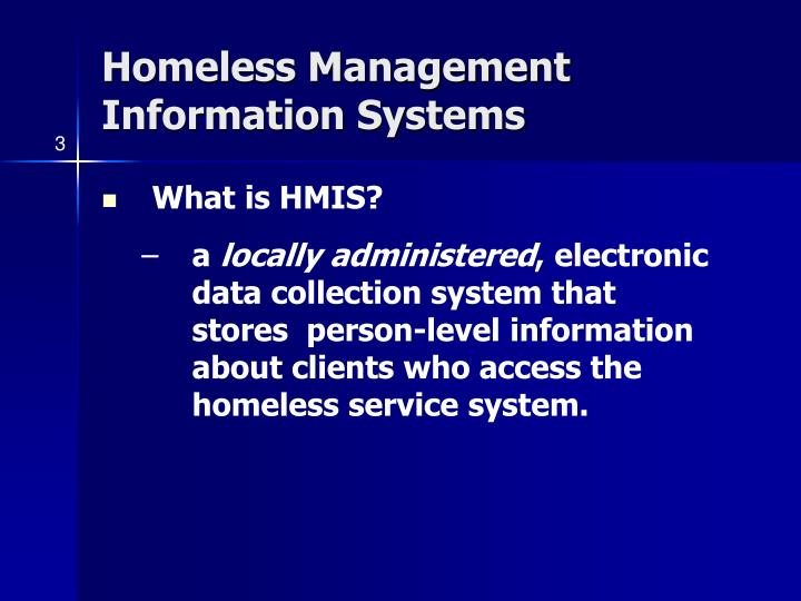 Homeless Management Information Systems