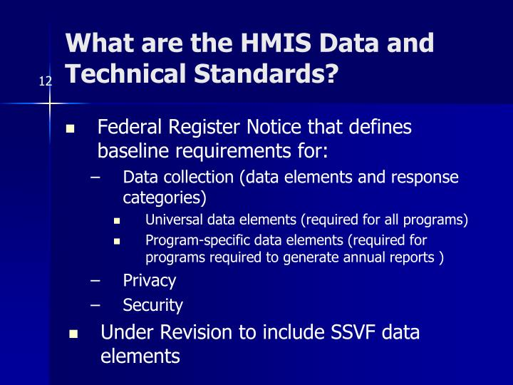 What are the HMIS Data and Technical Standards?