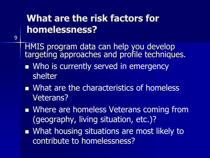 What are the risk factors for homelessness?