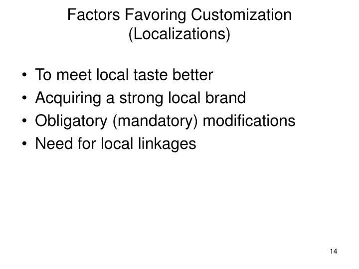 Factors Favoring Customization (Localizations)