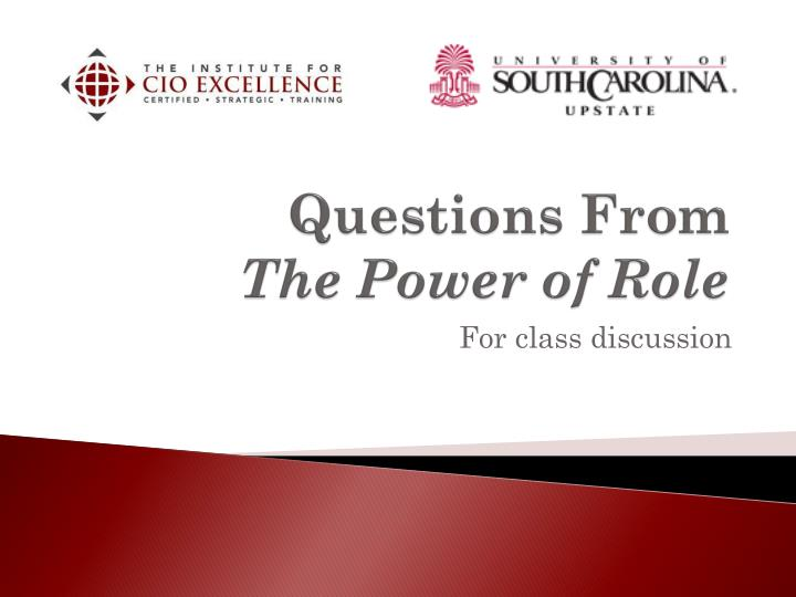 Questions from the power of role