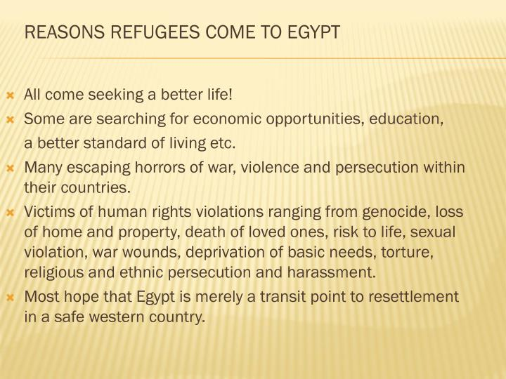 REASONS REFUGEES COME TO EGYPT
