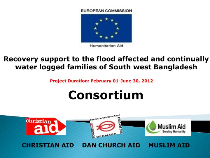 Recovery support to the flood affected and continually water logged families of South west Banglades...