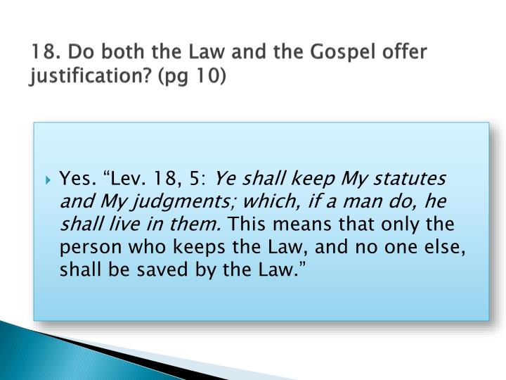 18. Do both the Law and the Gospel
