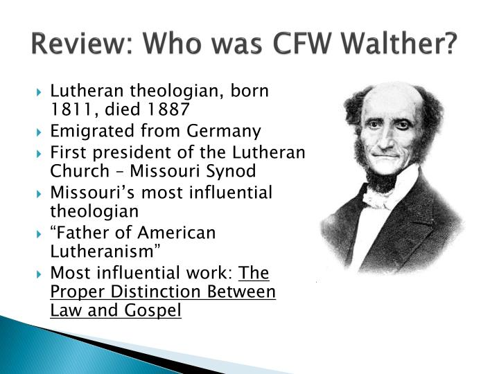 Review: Who was CFW Walther?