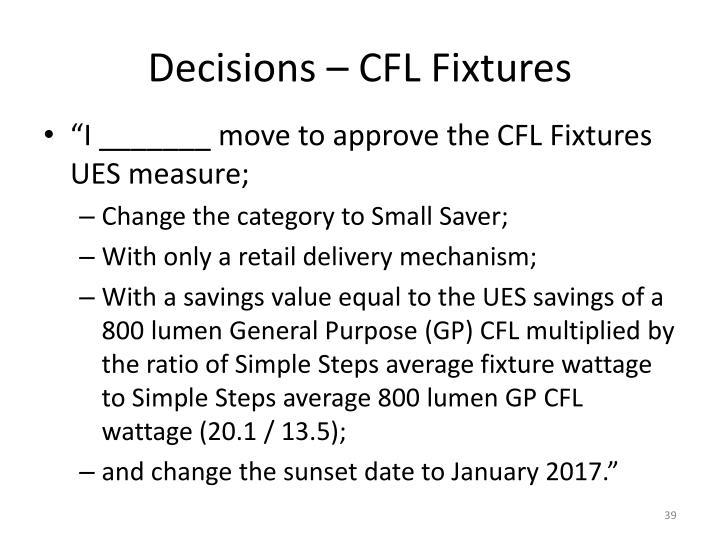 Decisions – CFL Fixtures