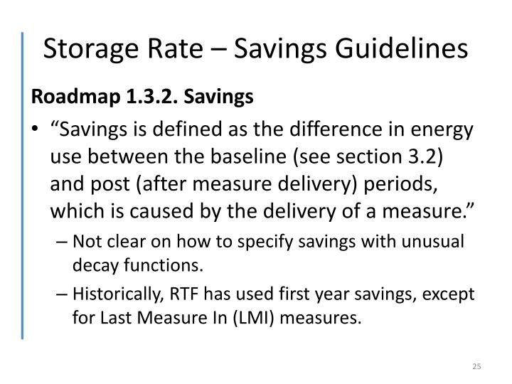 Storage Rate – Savings Guidelines