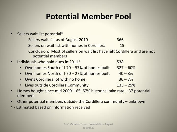 Potential Member Pool