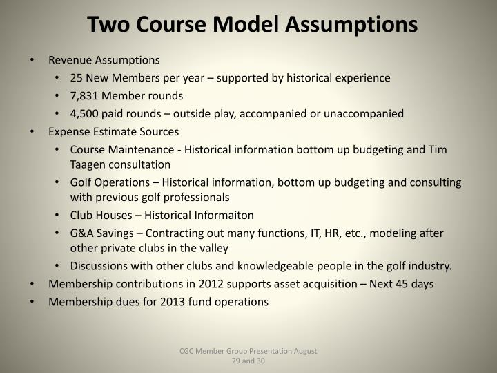 Two Course Model Assumptions