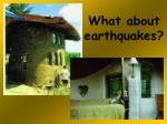 what about earthquakes