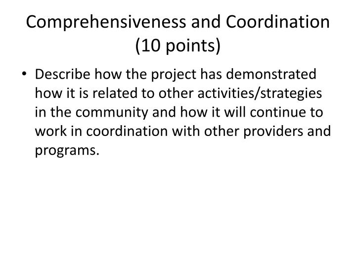 Comprehensiveness and Coordination (10 points)