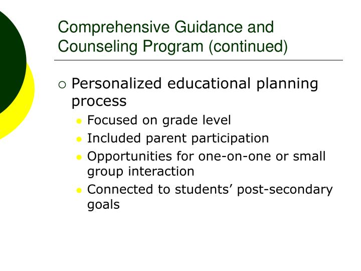 Comprehensive Guidance and Counseling Program (continued)