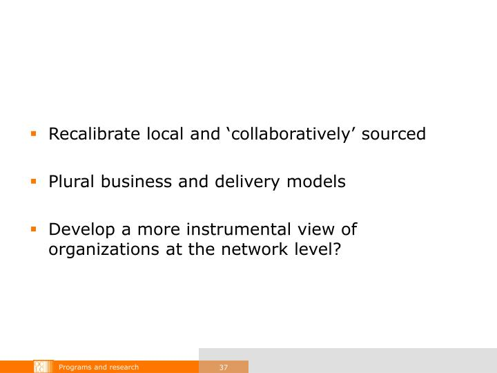 Recalibrate local and 'collaboratively' sourced