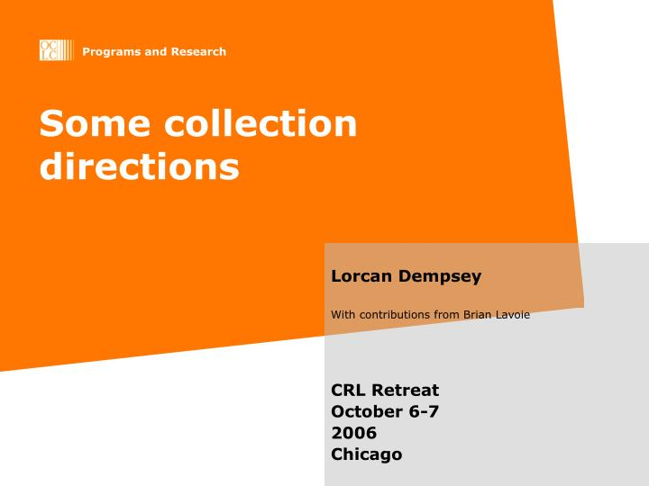 Some collection directions