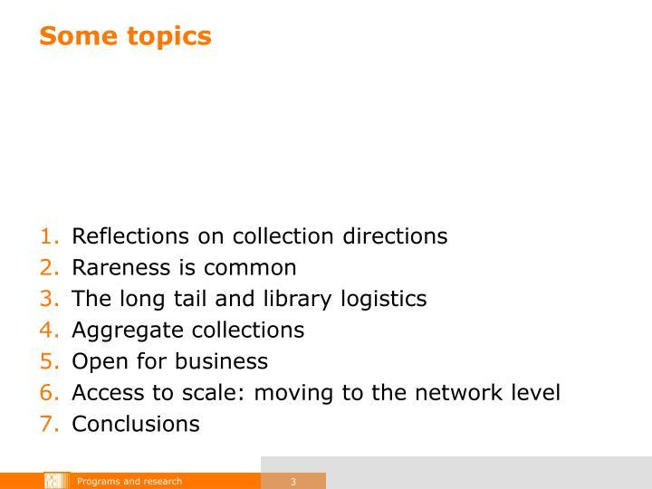 Some topics