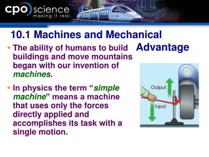 10.1 Machines and Mechanical Advantage