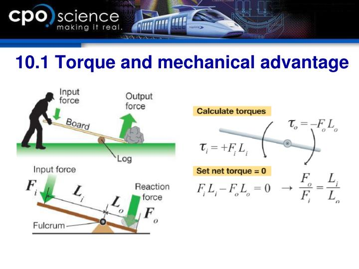 10.1 Torque and mechanical advantage