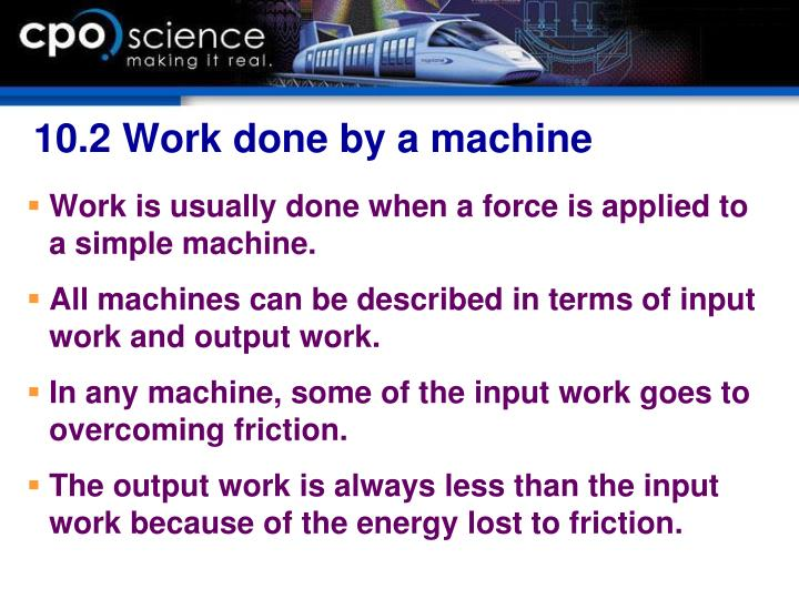 10.2 Work done by a machine