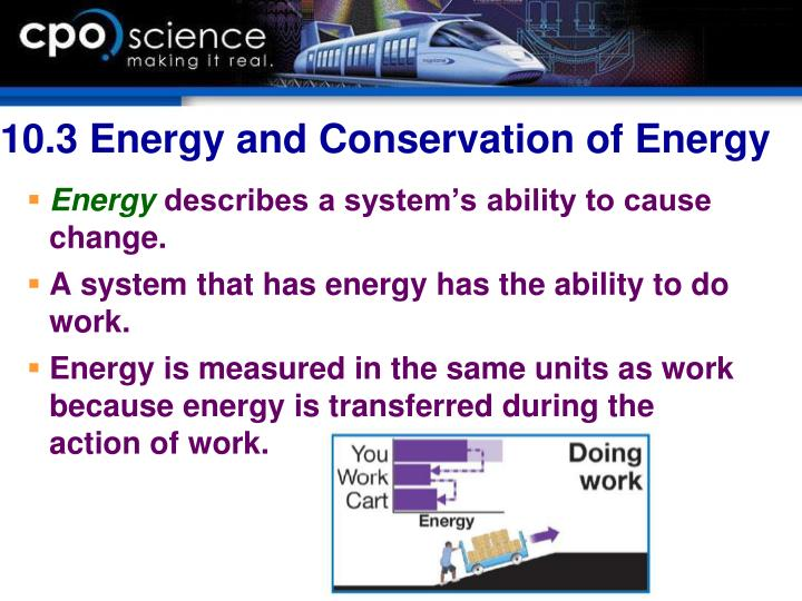 10.3 Energy and Conservation of Energy