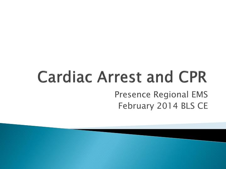 Cardiac arrest and cpr