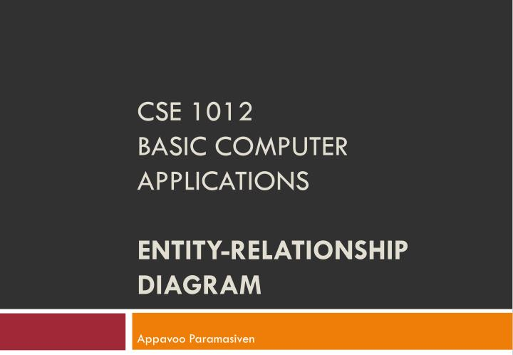 Cse 1012 basic computer applications entity relationship diagram