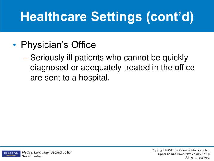 Healthcare Settings (cont'd)