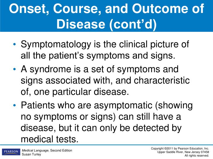 Onset, Course, and Outcome of Disease (cont'd)
