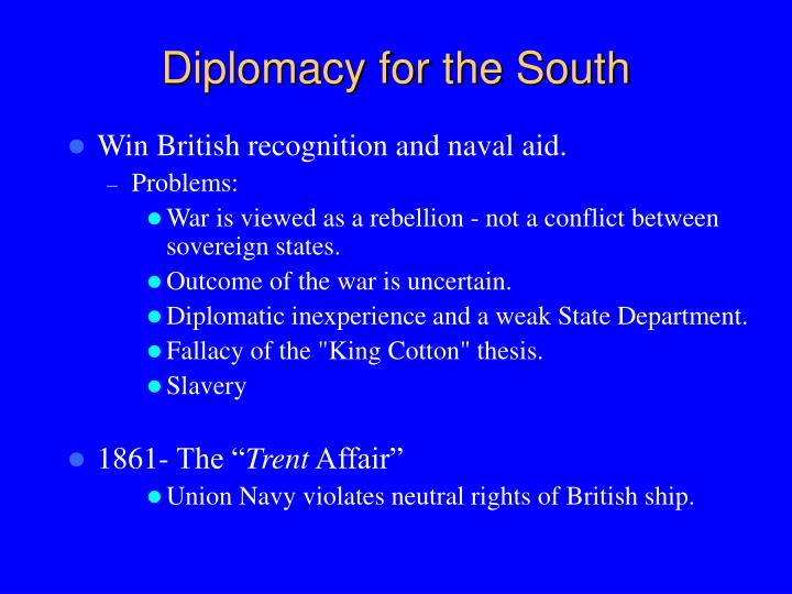 Diplomacy for the South