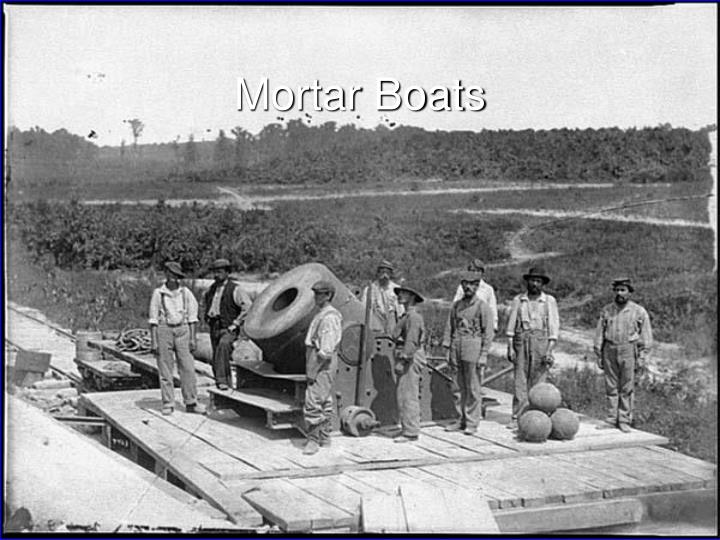 Mortar Boats
