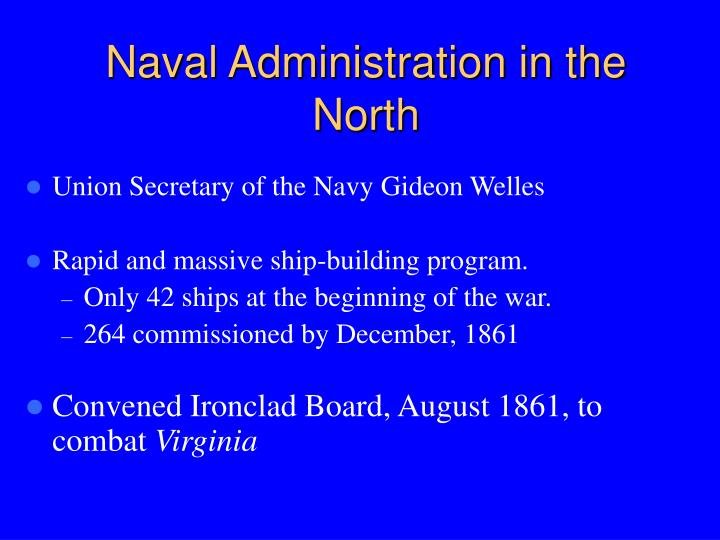 Naval Administration in the North