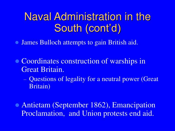 Naval Administration in the South (cont'd)