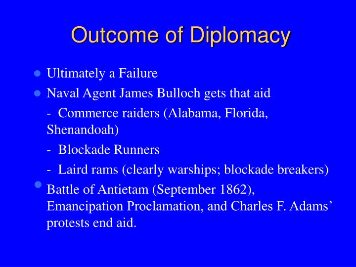 Outcome of Diplomacy