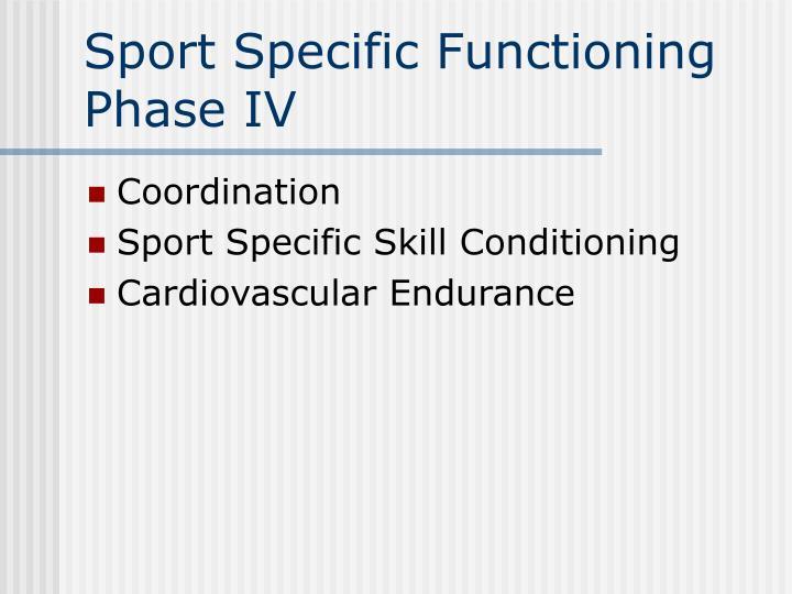 Sport Specific Functioning