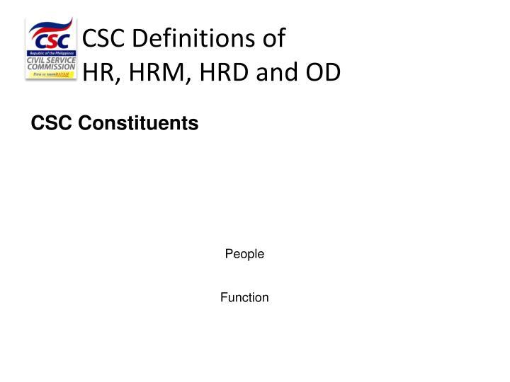 Csc definitions of hr hrm hrd and od