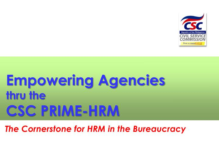 Empowering Agencies