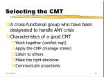 selecting the cmt