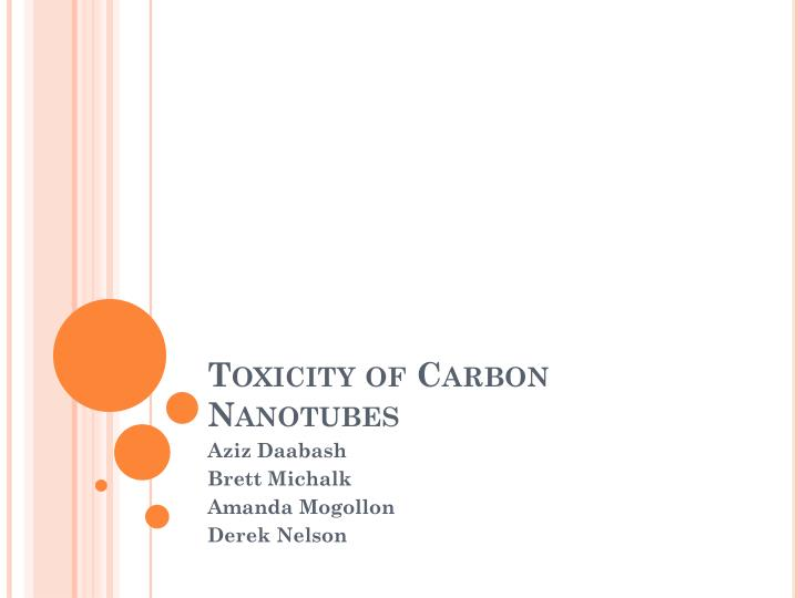 Toxicity of carbon nanotubes
