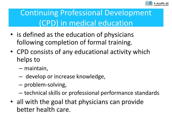 Continuing professional development cpd in medical education