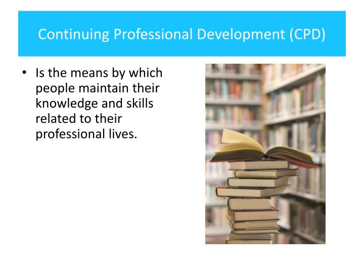 Continuing professional development cpd1