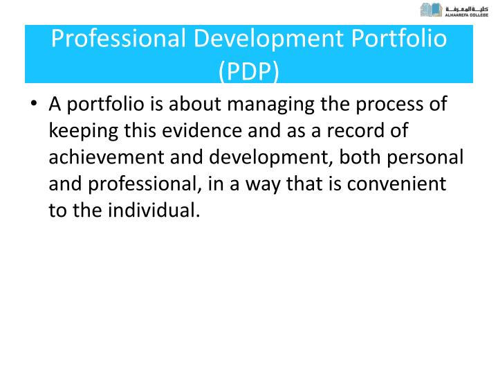 Professional Development Portfolio (PDP)