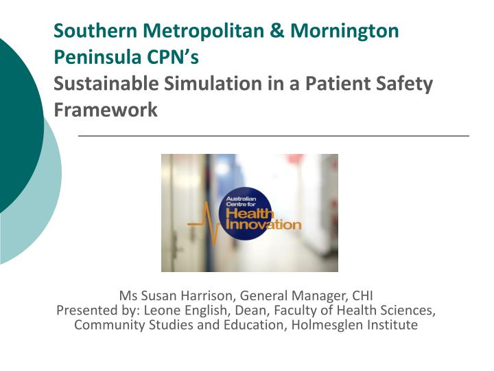 Southern Metropolitan & Mornington Peninsula CPN's