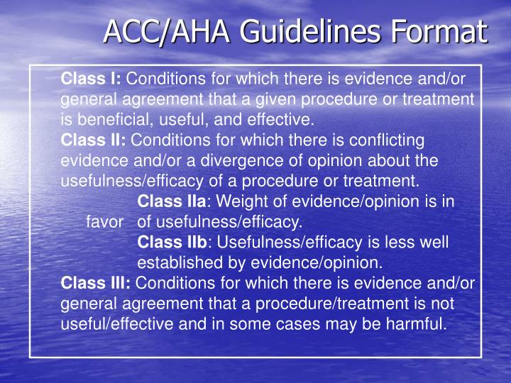 ACC/AHA Guidelines Format